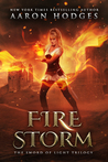 Firestorm (The Sword of Light Trilogy #2)