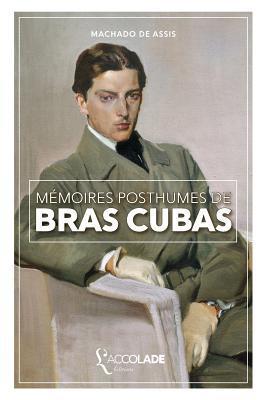 Memoires Posthumes de Bras Cubas: Bilingue Portugais/Francais