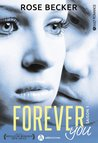 Forever You - Saison 1 by Rose Becker
