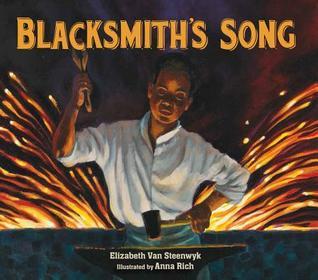 Blacksmith's Song by Elizabeth Van Steenwyk