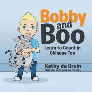 Bobby and Boo: Learn to Count in Chinese Too