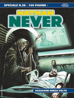 Speciale Nathan Never n. 28: Assassini senza volto