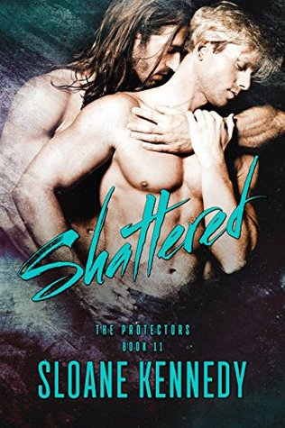 Shattered (The Protectors, #11)