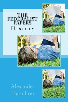 The Federalist Papers: History