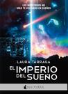 El imperio del sueño by Laura Tárraga