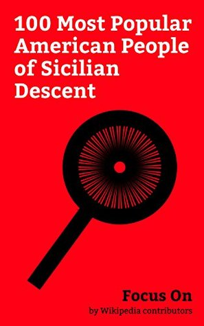 Focus On: 100 Most Popular American People of Sicilian Descent: Ariana Grande, Milo Ventimiglia, Frank Sinatra, Al Pacino, Leah Remini, Martin Scorsese, ... Liza Minnelli, Vincent D'Onofrio, etc.