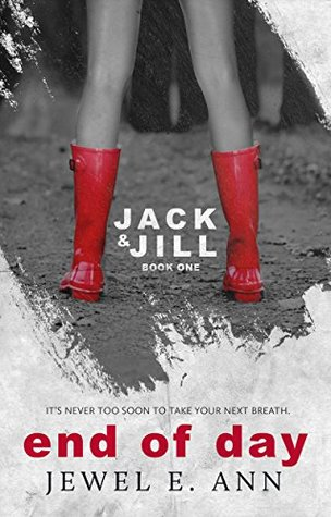 End of Day (Jack & Jill, #1)