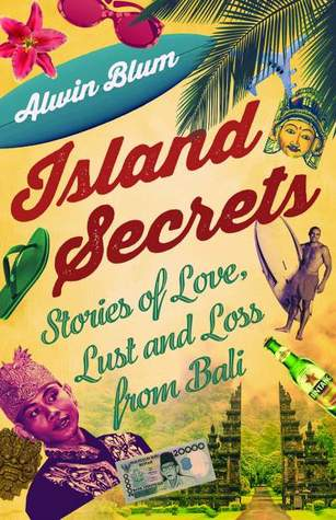 Island Secrets by Alwin Blum