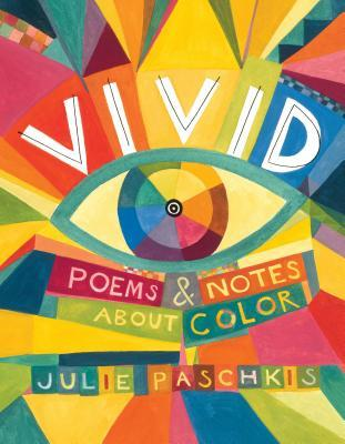 Vivid: Poems & Notes about Color