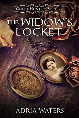 The Widow's Locket (Ghost Hunters Society Book 4)