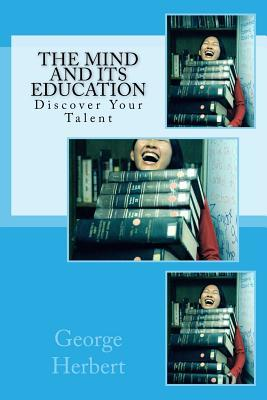The Mind and Its Education: Discover Your Talent