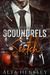Scoundrels & Scotch (Top Sh...