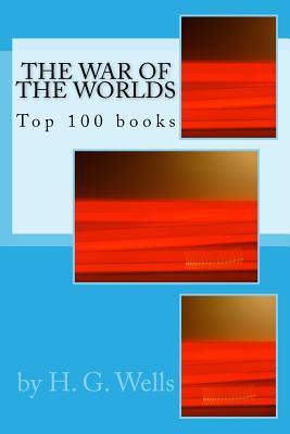 The War of the Worlds: Top 100 Books