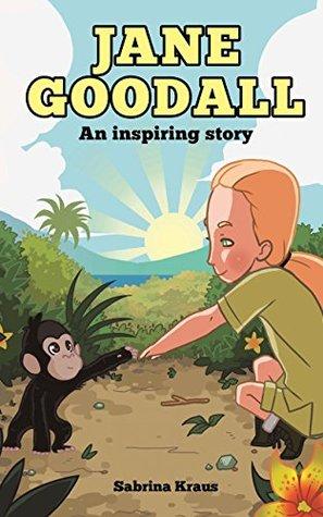 Jane Goodall - An inspiring story