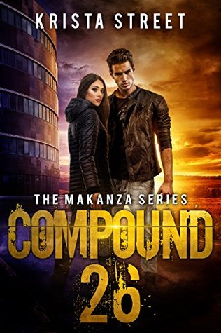 Compound 26 (The Makanza, #1)