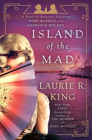Island of the Mad (Mary Russell and Sherlock Holmes #15)
