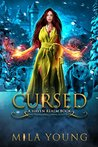 Cursed: A Reverse Harem Fairy Tale Retelling (Haven Realm Book 3)