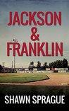 Jackson & Franklin