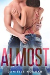 Almost (Iron Orchids #2)