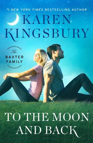 To the Moon and Back (The Baxter Family, #3)