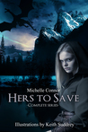 Hers To Save Complete Series
