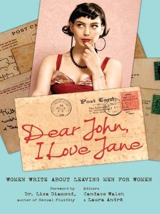 Dear John, I Love Jane by Candace Walsh
