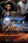 Savage State of Mind by K.C. Mills
