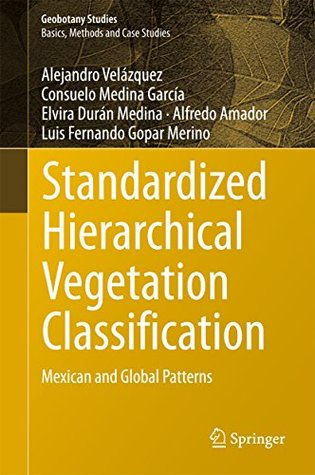 Standardized Hierarchical Vegetation Classification: Mexican and Global Patterns