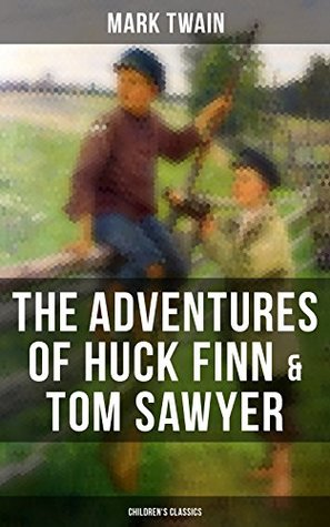 The Adventures of Huck Finn & Tom Sawyer                  (Huckleberry Finn #2)