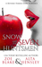Snow And The Seven Huntsmen by Zoe Blake