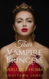 Their Vampire Princess: The Complete Series