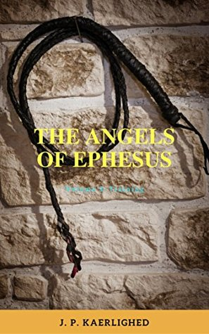 The Angels of Ephesus: Volume 3: Training