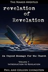 revelation of Revelation: An Urgent Message for the Church (Introduction to Revelation Book 1)