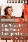 Good Versus Evil in the Films of Christopher Lee