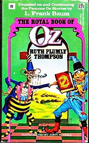 The Royal Book of Oz - Unabridged Version - [University Of Chicago Press] -                  (Oz (Thompson and others) #15)
