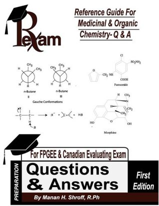 Reference Guide for Medicinal and Organic Chemistry - Questions and Answers