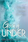 Going Under (Falling Forward Book 1)