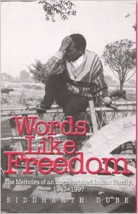 Words Like Freedom: The Memoirs Of An Impoverished Indian Family, 1947 97