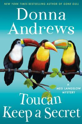 Toucan Keep a Secret (Meg Langslow Mystery, #23)