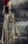 Embers in a Dark Frost (Fire & Frost) (Volume 1)