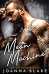 Mean Machine (The Untouchables MC Book 1)