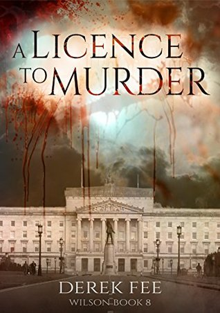 A Licence to Murder (Detective Ian Wilson, #8)