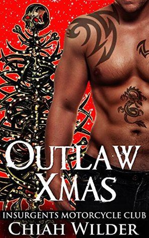 Outlaw Xmas (Insurgents MC #10)