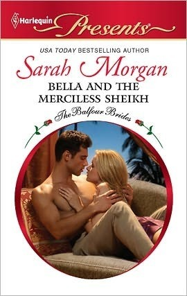 Bella and the Merciless Sheikh (The Balfour Brides #7)