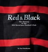 Red & Black The History of the Old Xaverians Football Club