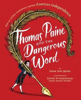 Thomas Paine and the Dangerous Word