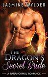 The Dragon's Secret Bride (Dragon Secrets, #2)