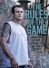 The Rules of the Game: One Man's Fight Against an Unjust System