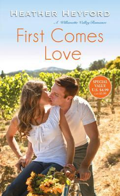 First Comes Love (Willamette Valley #2)