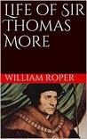 Life of Sir Thomas More